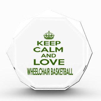 Keep Calm And Love Wheelchair Basketball Award
