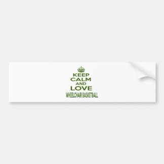 Keep Calm And Love Wheelchair Basketball Bumper Stickers