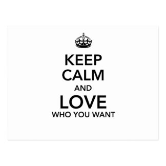 Keep calm and love who you want postcard