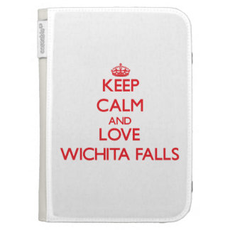 Keep Calm and Love Wichita Falls Kindle 3 Cases