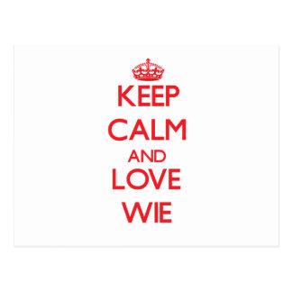 Keep calm and love Wie Post Card