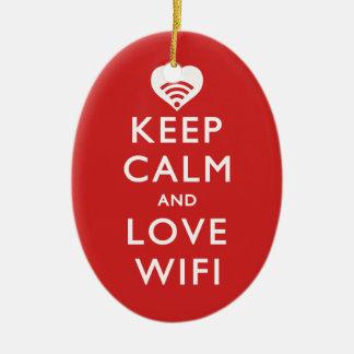 Keep Calm And Love WiFi Ceramic Ornament