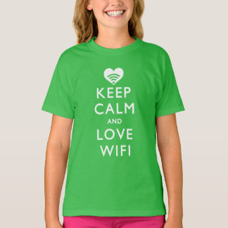 Keep Calm And Love WiFi T-Shirt