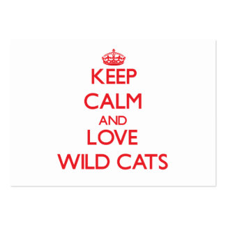 Keep calm and love Wild Cats Business Card Templates