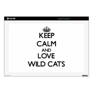 Keep calm and Love Wild Cats Laptop Skins