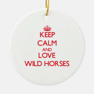 Keep calm and love Wild Horses Double-Sided Ceramic Round Christmas Ornament