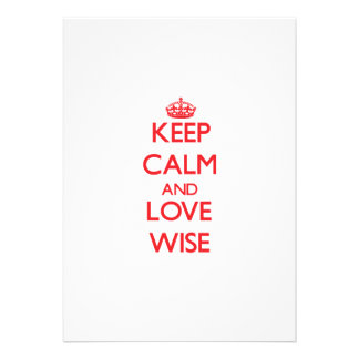 Keep calm and love Wise Invitation