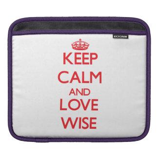 Keep calm and love Wise iPad Sleeves