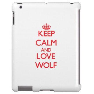 Keep calm and love Wolf