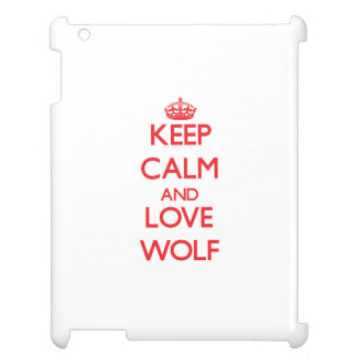 Keep calm and love Wolf Case For The iPad 2 3 4