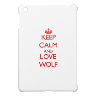 Keep calm and love Wolf Case For The iPad Mini
