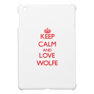 Keep calm and love Wolfe Cover For The iPad Mini