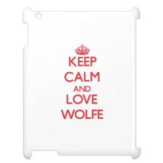 Keep calm and love Wolfe Case For The iPad 2 3 4