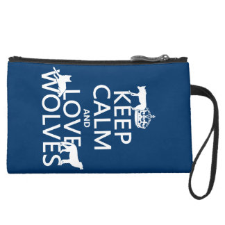 Keep Calm and Love Wolves (any background color) Suede Wristlet Wallet