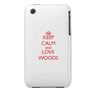Keep calm and love Woods iPhone 3 Covers