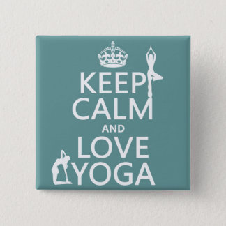 Keep Calm and Love Yoga (customizable colors) Button