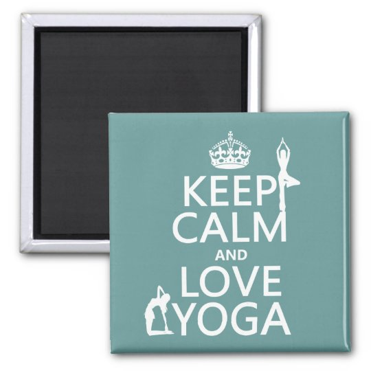 Keep Calm and Love Yoga (customizable colors) Magnet
