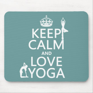Keep Calm and Love Yoga (customizable colors) Mouse Pad