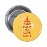 Keep Calm and Love Yoga - unique fun design Pinback Button