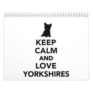 Keep calm and love Yorkshires Calendar