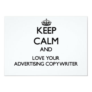 """Keep Calm and Love your Advertising Copywriter 5"""" X 7"""" Invitation Card"""
