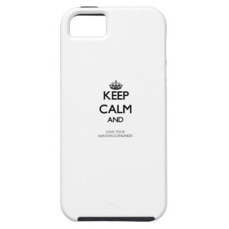 Keep Calm and Love your Aerospace Engineer iPhone 5 Cases