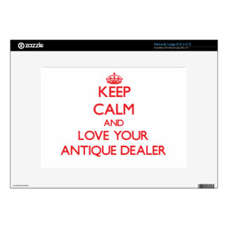 Keep Calm and Love your Antique Dealer Decal For Netbook