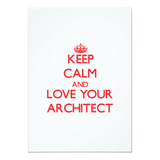 Keep Calm and Love your Architect Custom Announcement