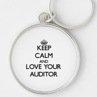 Keep Calm and Love your Auditor Silver-Colored Round Keychain