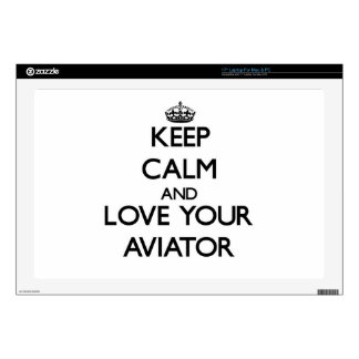 "Keep Calm and Love your Aviator Skin For 17"" Laptop"