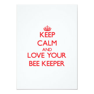 """Keep Calm and Love your Bee Keeper 5"""" X 7"""" Invitation Card"""