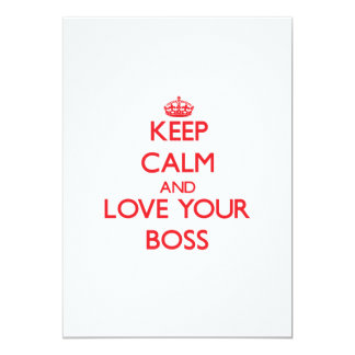 "Keep Calm and Love your Boss 5"" X 7"" Invitation Card"