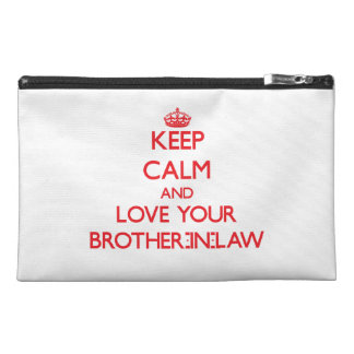 Keep Calm and Love your Brother-in-Law Travel Accessories Bag
