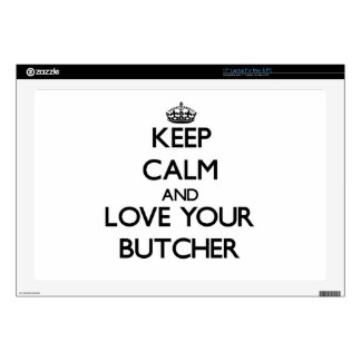 """Keep Calm and Love your Butcher 17"""" Laptop Skin"""