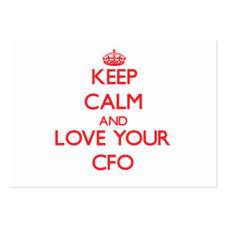 Keep Calm and Love your Cfo Business Card Template