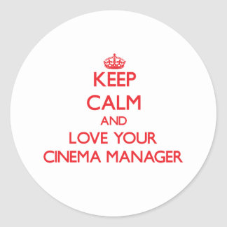 Keep Calm and Love your Cinema Manager Sticker