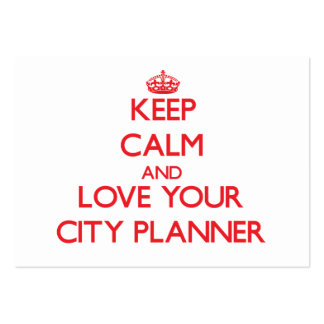 Keep Calm and Love your City Planner Business Card Templates