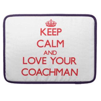 Keep Calm and Love your Coachman MacBook Pro Sleeve