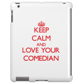 Keep Calm and Love your Comedian