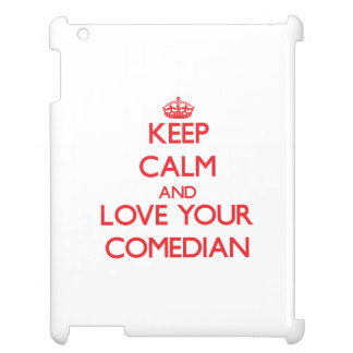 Keep Calm and Love your Comedian Case For The iPad 2 3 4
