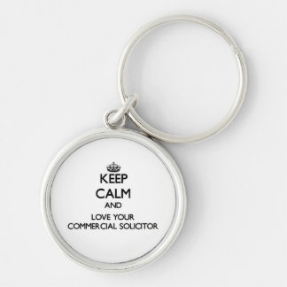 Keep Calm and Love your Commercial Solicitor Silver-Colored Round Keychain