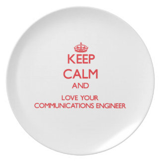 Keep Calm and Love your Communications Engineer Party Plate