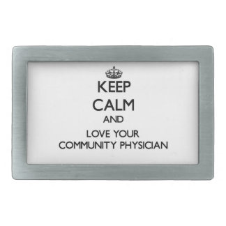 Keep Calm and Love your Community Physician Rectangular Belt Buckle