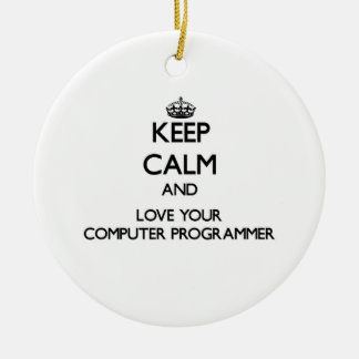 Keep Calm and Love your Computer Programmer Christmas Ornaments