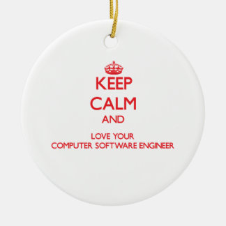 Keep Calm and Love your Computer Software Engineer Christmas Tree Ornaments