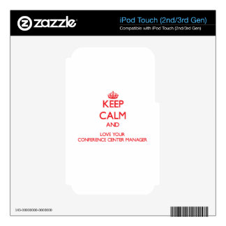 Keep Calm and Love your Conference Center Manager iPod Touch 3G Decal