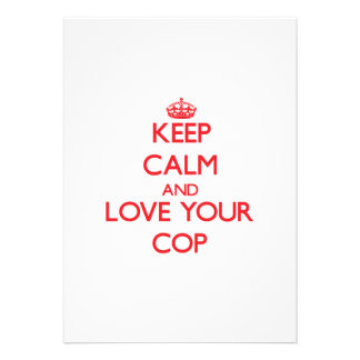 Keep Calm and Love your Cop Invite