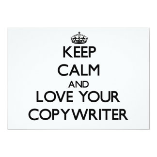 "Keep Calm and Love your Copywriter 5"" X 7"" Invitation Card"