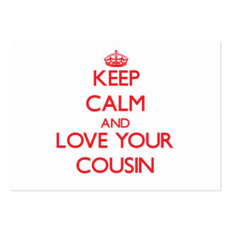 Keep Calm and Love your Cousin Business Card Template
