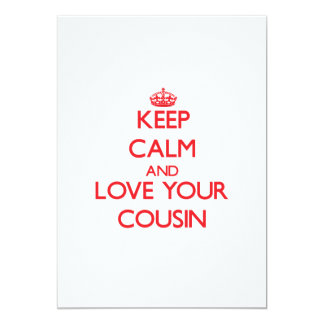 "Keep Calm and Love your Cousin 5"" X 7"" Invitation Card"